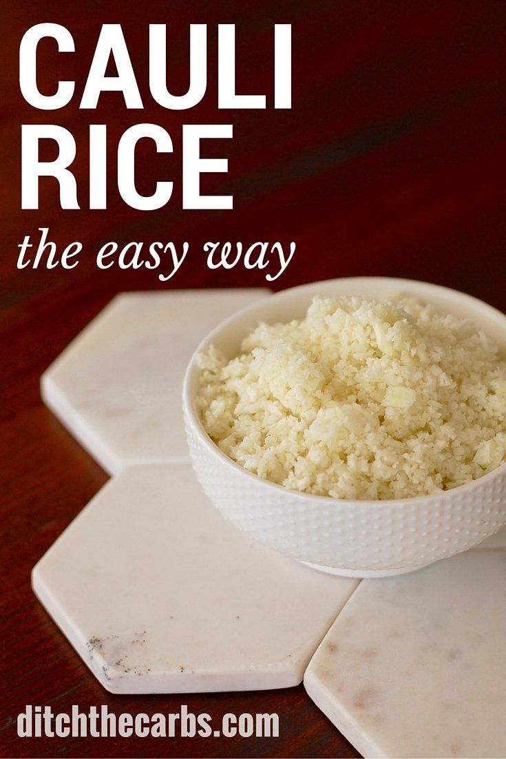 An absolute low carb staple. Pin for later. How to make cauliflower rice, the easy way. Follow this recipe for a simple way to make cauliflower rice. You can adapt and flavour cauliflower rice any which way you like.   ditchthecarbs.com