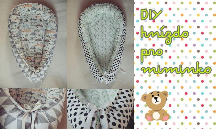 DIY - jak ušít hnízdo pro miminko