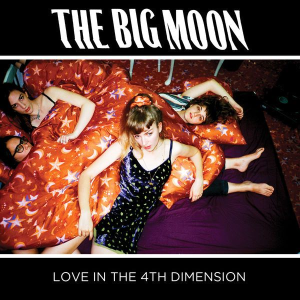 """Mercury Prize 2017 nominee: """"Love In The 4th Dimension"""" by The Big Moon 