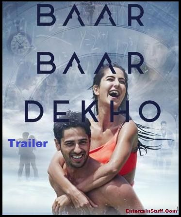 Watch New HD Official Trailer of Baar Baar Dekho Movie