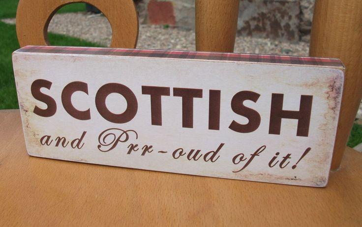 Scottish plaque, scotland plaque, scottish and proud, HANDMADE plaque
