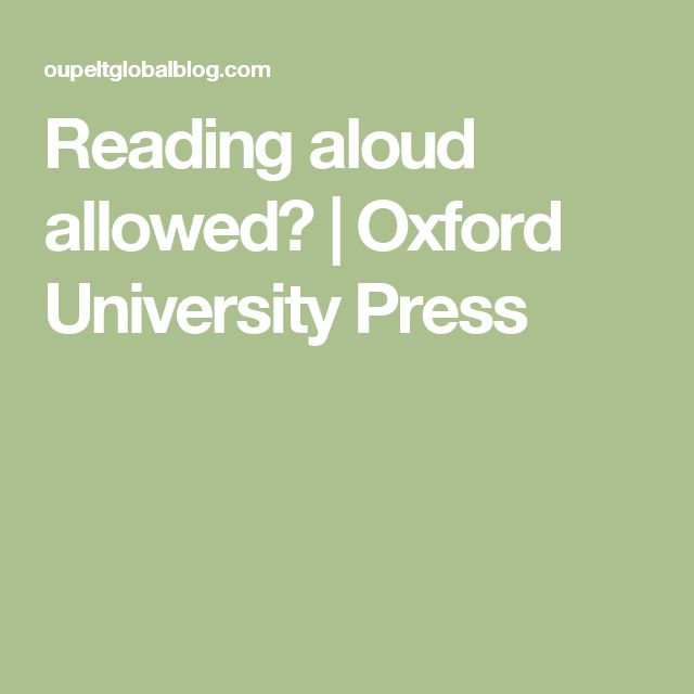 Reading aloud allowed? | Oxford University Press