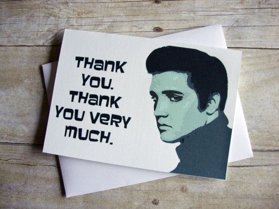 Thank you Thank you very much  Elvis Thank You by aLouCreations, $3.85
