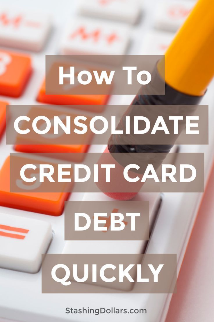 How To Consolidate Credit Card Debt Quickly Consolidate Credit