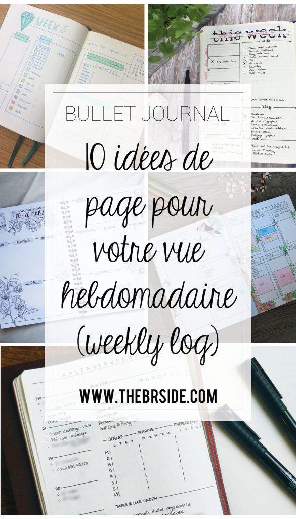 10 idées de page Weekly log pour votre bullet journal