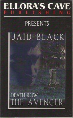 Death Row: The Avenger by Jaid Black Ellora's Cave 1843604051