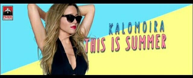 "New music by Kalomira. Her new song is called ""This is summer"". #summer2015 #panikrecords"