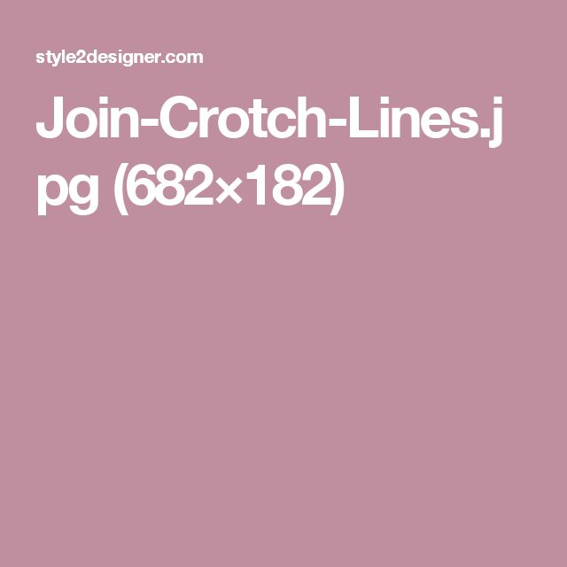 Join-Crotch-Lines.jpg (682×182)