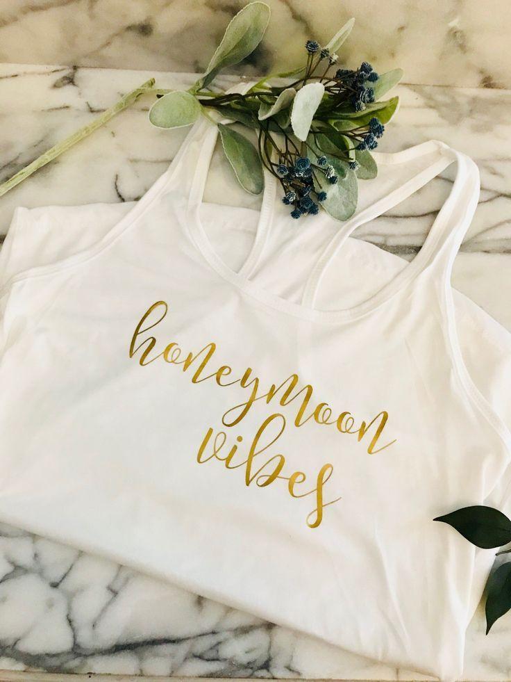 Honeymoon Vibes Tank Top Bridal Gift Honeymoon Gift Wedding