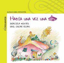 """""""Había un vez una casa"""" de Graciela Montes y Saúl Oscar Rojas. En esta casa enorme habitan muchos animales. En el jardín, vive un gigante. Este gigante malhumorado los persigue cada vez que llueve, hasta que llega el pollito y descubre la solución para su mal genio."""