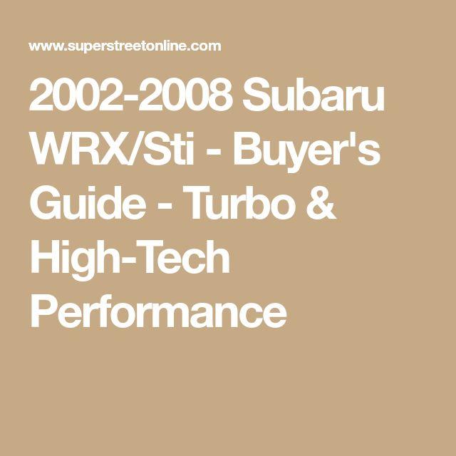 2002-2008 Subaru WRX/Sti - Buyer's Guide - Turbo & High-Tech Performance