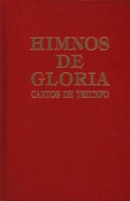 Himnos de Gloria y Triunfo con Música Escrita (Hymns of Glory and Triumph with Written Music)