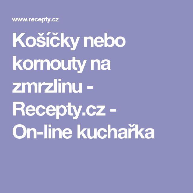 Košíčky nebo kornouty na zmrzlinu - Recepty.cz - On-line kuchařka