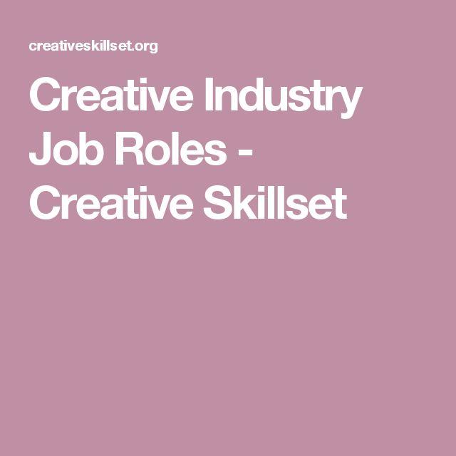 Creative Industry Job Roles - Creative Skillset