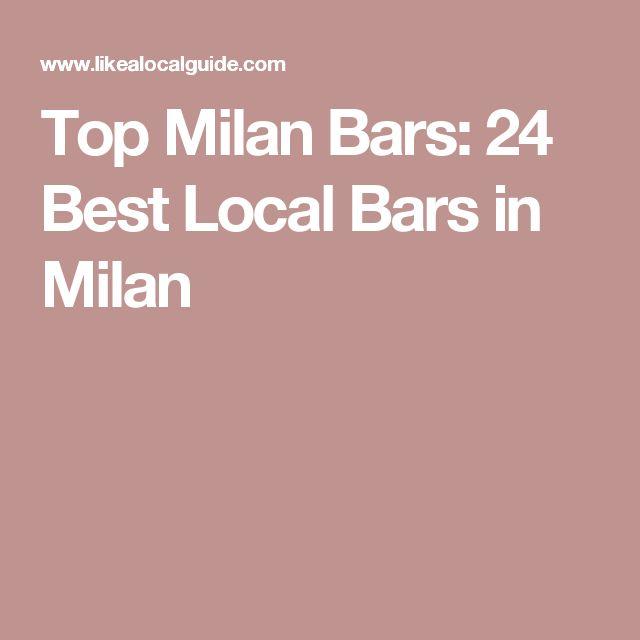 Top Milan Bars: 24 Best Local Bars in Milan