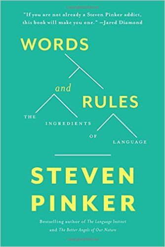 Words and Rules: The Ingredients Of Language: Steven Pinker: 9780465072705: Amazon.com: Books