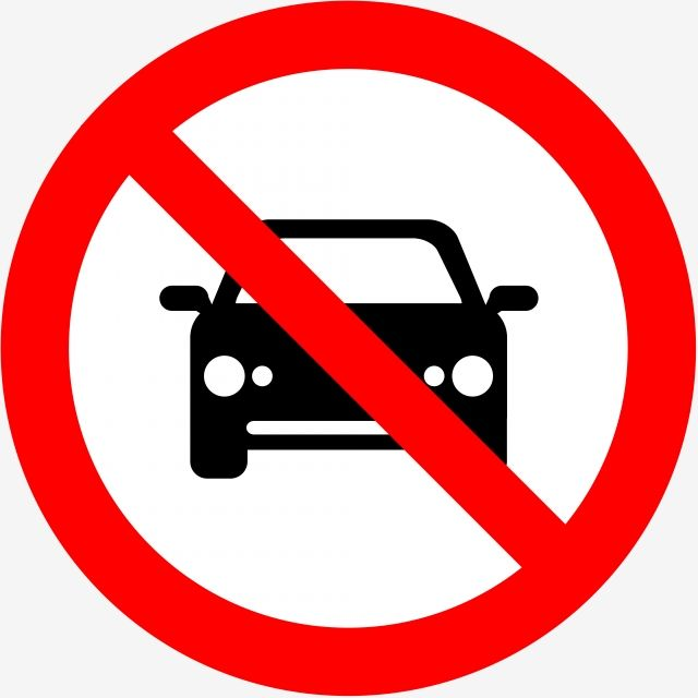 No Car Forbidden Sign No Car Forbidden Sign Not Allow Png