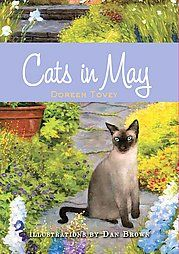 Cats in May given to me by a dear friend. this was a very nice, enjoyable read!
