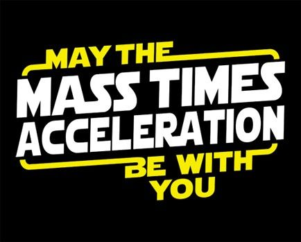 Nerd Joke for the force F=MA                              …