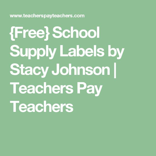 {Free} School Supply Labels by Stacy Johnson | Teachers Pay Teachers