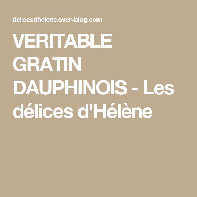 VERITABLE GRATIN DAUPHINOIS - Les délices d'Hélène