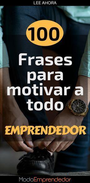 El equipo de ModoEmprendedor sabe que como emprendedores tenemos días buenos y malos, por eso preparó estas 100 frases para motivar a todo emprendedor.