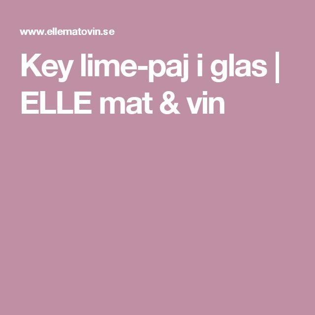 Key lime-paj i glas | ELLE mat & vin
