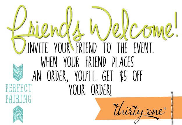 Friends Welcome to a Facebook Party! Thirty One!
