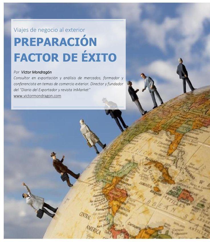 """Viajes de negocio al exterior """"Preparación facotr de éxito"""" desde InMarket Nº 010 - Revista del Exportador"""
