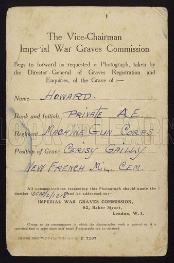 Response from the Imperial War Graves Commission to a request for a photograph of the grave of a soldier killed in the First World War. Relating to the grave of Private A E Howard of the Machine Gun Corps, buried at Cerisy Gailly, France.