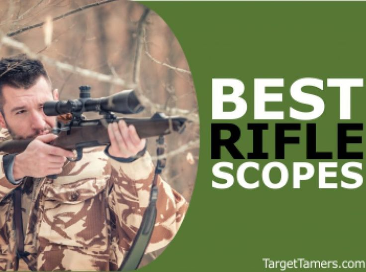 Best Rifle Scopes for Sale in 2017: Our Review includes Long Range Scopes, Tactical Scopes & More