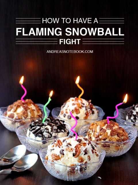 how to have a flaming snowball fight