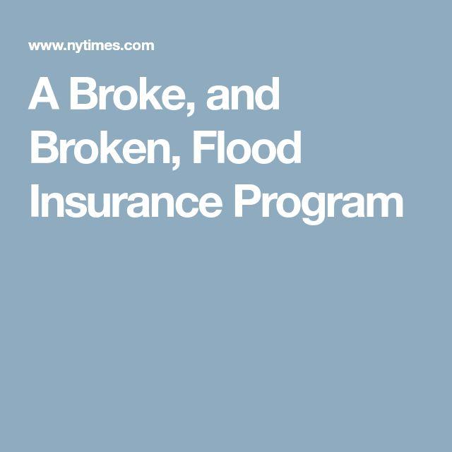 A Broke, and Broken, Flood Insurance Program