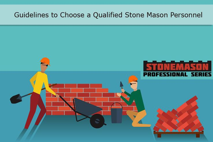 Guidelines to Choose a Qualified #Stone Mason Personnel #StonemasonGreensborough