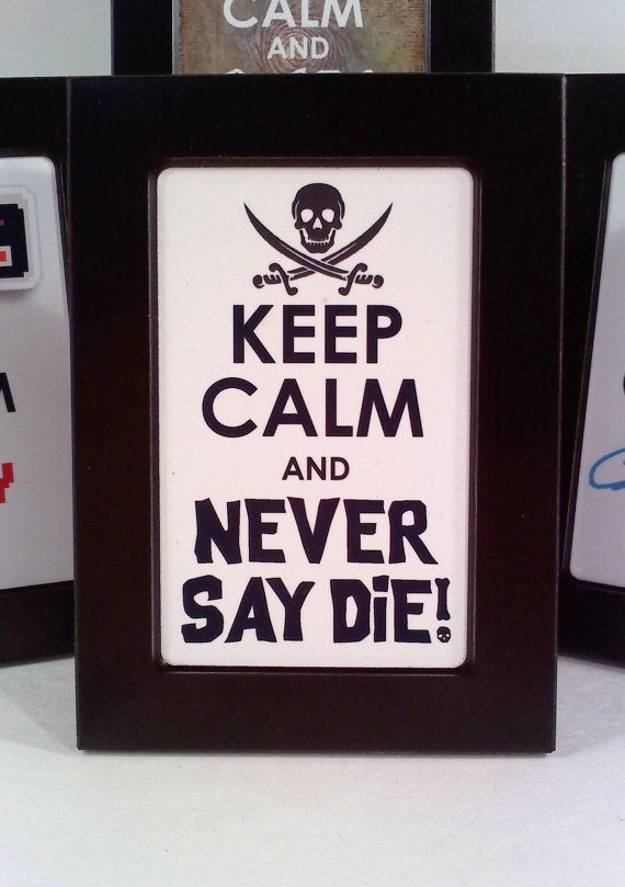 Keep Calm and Never Say Die Goonies Themed Framed Art, 2x3 on Etsy, $4.00