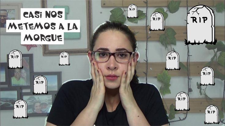 CASI NOS METEMOS A LA MORGUE, MIEDO A LOS MUERTOS, Easywithlu
