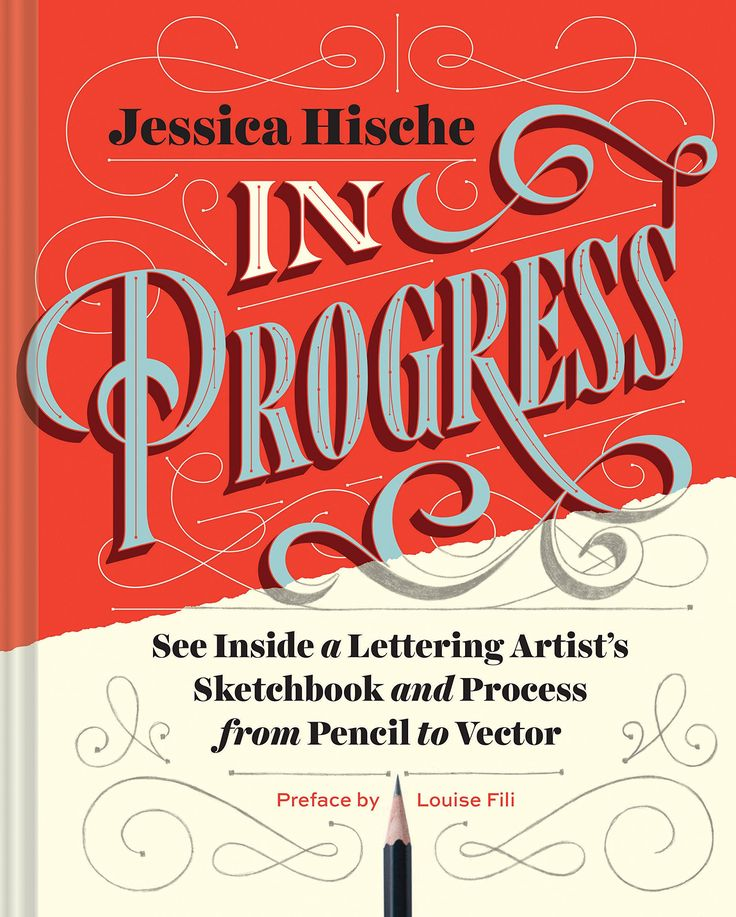 "Cover for the book ""In Progress"" about Jessica Hische / by Jessica Hische"