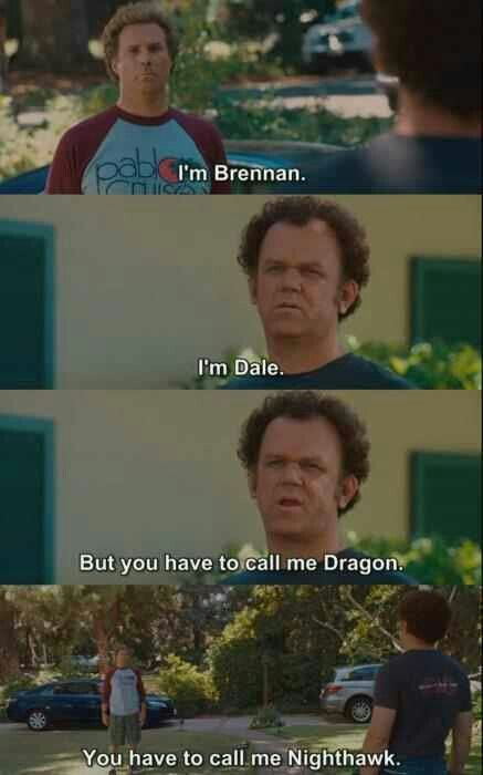 Step Brothers (2008). Will Ferrell, John C. Reilly. Some of the best quotes to use on a daily basis for no particular reason!