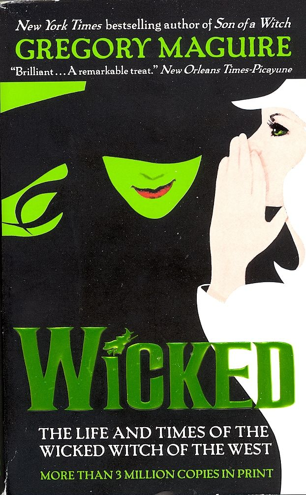 wicked (wicked series book1) by gregory maguire