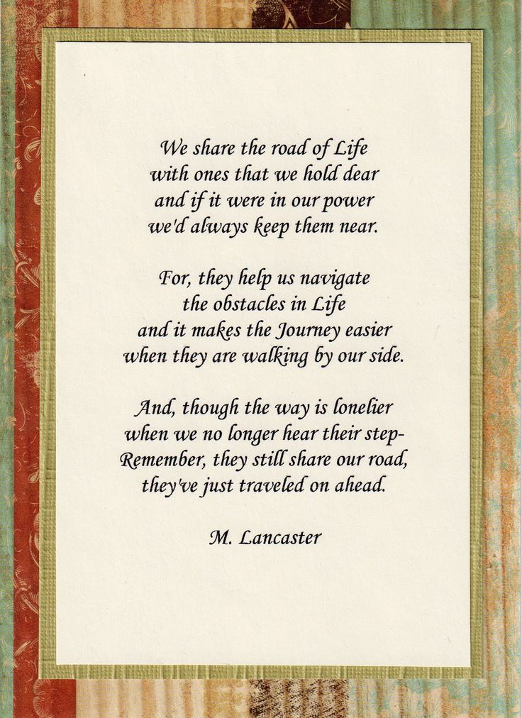 sympathy-quotes-we-share-the-road-of-life-with-ones-that-we-hold-dear-and-if-it-were-in-our-power-wed-always-keep-them-near-m-lancaster.jpg (1163×1600)