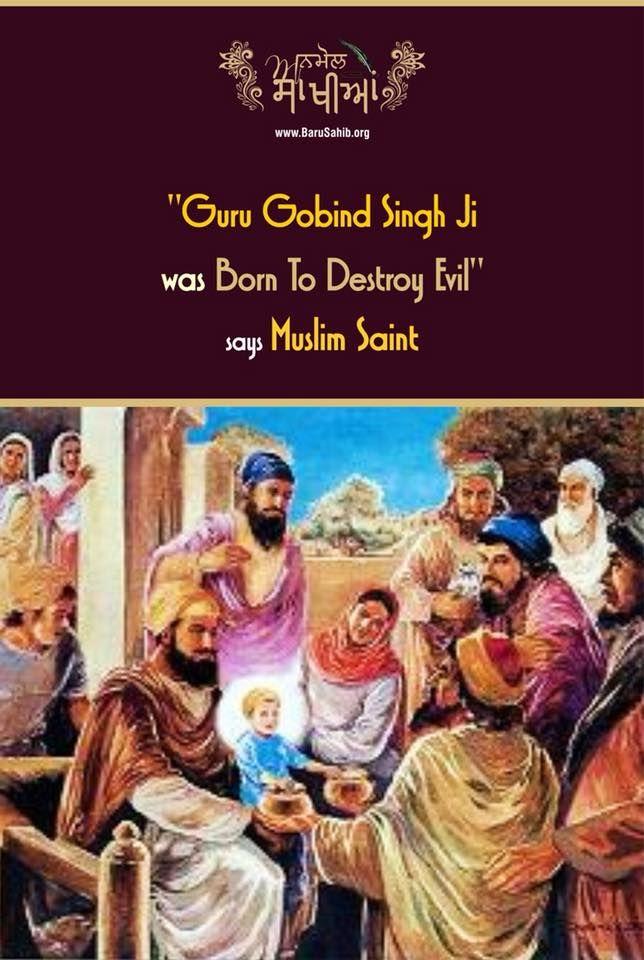 "#AnmolSakhiya  ""Guru Gobind Singh was Born To Destroy Evil"" says Muslim Saint"