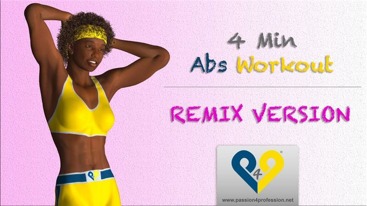 "Ab workout for women - 4 Mins Abs Workouts (REMIX Version).  This training has been based on the idea of the guidelines that have made ""Abdominals in 8 minutes"" famous, in other words: little breaks between the various exercises, intense rhythm and variation in the exercises in order to avoid being monotonous and, at the same time, to try to stimulate the rectus muscle of the abdomen from all angles."