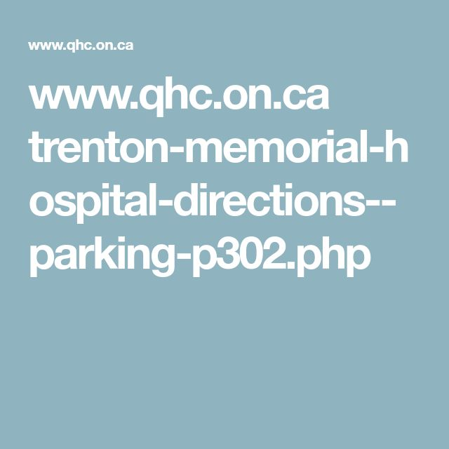 www.qhc.on.ca trenton-memorial-hospital-directions--parking-p302.php