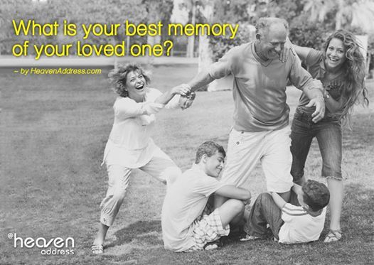 """""""Death leaves a heartache no one can heal, love leaves a memory no one can steal"""". Tell us your favourite memory of your loved one"""