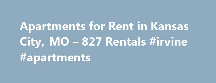 Apartments for Rent in Kansas City, MO – 827 Rentals #irvine #apartments http://apartments.remmont.com/apartments-for-rent-in-kansas-city-mo-827-rentals-irvine-apartments/  #apartments in kansas city # We have 827 apartments for rent in or near Kansas City, MO Kansas City, MO As the larger of two adjacent cities with the same name, Kansas City occupies over 300 square miles of prime land at the confluence of the Kansas and Missouri Rivers in northwestern Missouri. Across the Kansas River…