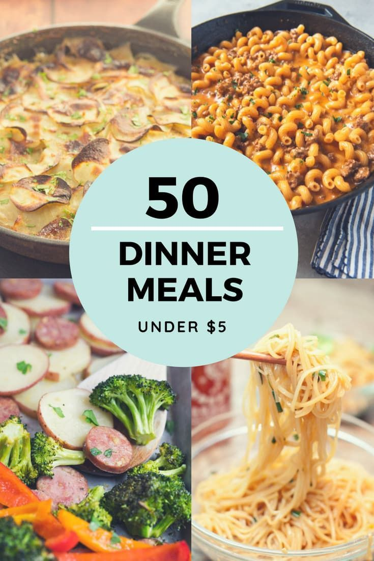 Cheap Dinner Recipes For 5 Or Less More Than 50 Ideas Cheap Dinner Recipes Cheap Dinners Easy Cheap Dinners