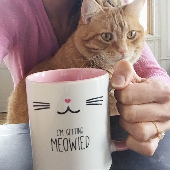 Announce your engagement with this adorable mug with the saying Im Getting Meowied or for your favorite newlywed Just Meowied  Perfect for a cat