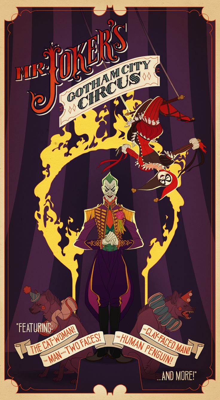 Mr. Joker's Gotham City Circus by @Claire Hummel