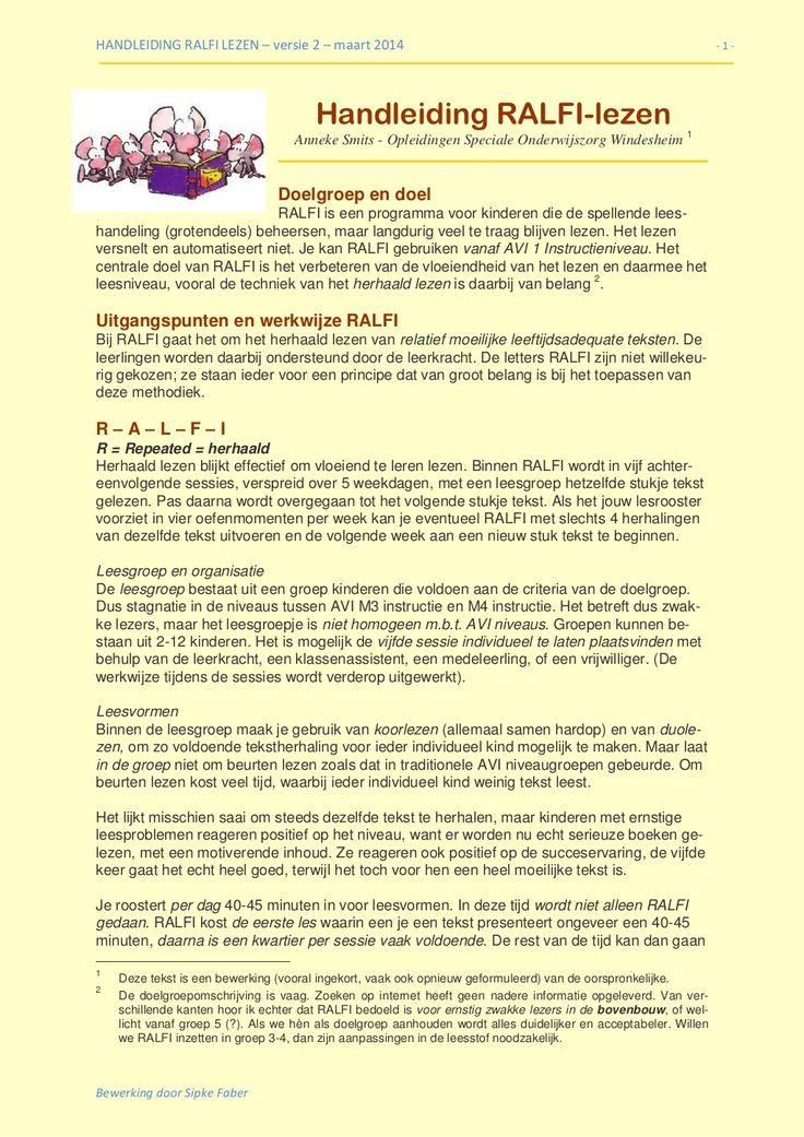 RALFI lezen: hoe gaat dat precies in zijn werk? -Volledig herschreven versie 2, maart 2014 by Vrij gevestigd Adviseur - Docent - Publicist onderwijsuitgaven via slideshare
