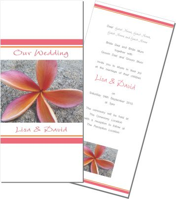 I love Frangipani's. This is a great wedding invitation for a beach wedding or a summer garden wedding. To order or see more go to: www.allyourinvites.com.au